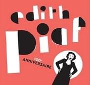 EDITH PIAF / 100TH ANNIVERSARY EDITION (2CD)