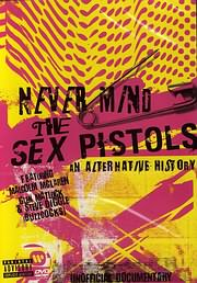 DVD VIDEO image SEX PISTOLS / NEVER MIND THE SEX PISTOLS - AN ALTERNATIVE HISTORY - (DVD)