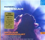 SACD image HANDEL / MESSIAN - NIKOLAUS HARNONCOURT - ARNOLD SCHOENBERG CHOR CONCERTUS MUSICUS WIEN (2 SACD)