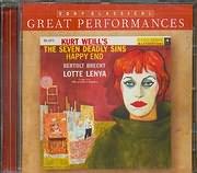 CD image KURT WEILL / THE SEVEN DEADLY SING - HAPPY END - BERTOL BRECHT - LOTTE LENYA - WIL BRUCKNER RUGGEBERG