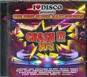 CD image I LOVE DISCO CRASH 80 - - (VARIOUS) (2 CD)