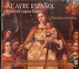 CD image A BATALLAR ESTRELLAS / MUSICA ON LAS CATEDRALES ESPANOLAS EN EL SIGLO XVII / AL AYRE ESPANOL - BANZO
