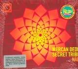 MERCAN DEDE - SECRET TRIBE / <br>NAR