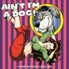 LP image AIN T I M A DOG - 25 MORE ROCKABLLY RAVE UP S (2 LP) (VINYL) - (VARIOUS)