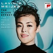 LAVINIA MEIJER / THE GLASS EFFECT - THE MUSIC OF PHILIP GLASS (2LP) (VINYL)