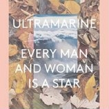 LP image ULTRAMARINE / EVERY MAN AND WOMAN IS A STAR (2LP+12INCH VINYL COLLECTORS EDITION) (VINYL)