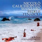 CD image for NIKOLAOS MANTZAROS - FEDELE FENAROLI / IONIO KOUARTETO EGHORDON - PARTIMENTI FOR STRING QUARTET