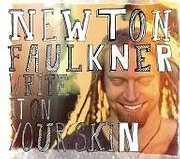 CD + DVD image NEWTON FAULKNER / WRITE IT ON YOUR SKIN (CD + DVD)