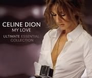 CELINE DION / <br>MY LOVE ULTIMATE ESSENTIAL COLLECTION (2CD)