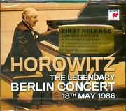 CD image VLADIMIR HOROVITZ THE LEGENDARY BERLIN CONCERT 18 MAY 1986 SCARLATI - SCHUMANN - LISZT - CHOPIN (2CD)
