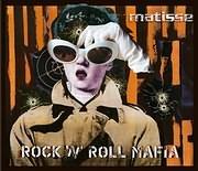 CD image MATISSE / ROCK N ROLL MAFIA