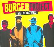 CD image BURGER PROJECT / WE LIVE IN ATHENS