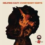 CD image HELPING HAITI / EVERYBODY HURTS (CD SINGLE)