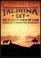 DVD image KINGS OF LEON - TALIHINA SKY: THE STORY OF KINGS OF LEON - (DVD)