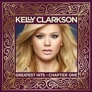 CD + DVD image KELLY CLARKSON / GREATEST HITS CHAPTER ONE (CD + DVD)