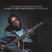 JOHN LEE HOOKER / <br>WHISKEY AND WIMMEN: JOHN LEE HOOKER S FINEST (VINYL)