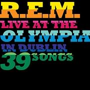 CD + DVD image R.E.M. / LIVE AT THE OLYMPIA IN DUBLIN (2CD+DVD)