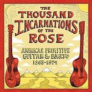 LP: VARIOUS ARTISTS / THE THOUSAND INCARNATIONS OF THE ROSE - AMERICAN PRIMITIVE GUITAR BANJO (2LP) (VINYL) [888072029323]