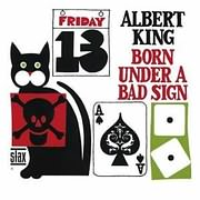 CD image ALBERT KING / BORN UNDER A BAD SIGN (REMASTER) (+5 PREVIOUSLY UNRELEASED TRACKS)