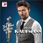 CD image JONAS KAUFMANN / YOU MEAN THE WORLD TO ME