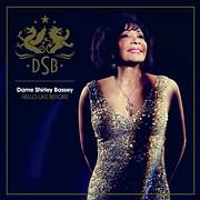 CD image DAME SHIRLEY BASSEY / HELLO LIKE BEFORE (DELUXE EDITION)
