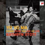 CD image YO - YO MA AND KATHRYN STOTT / SONGS FROM THE ARC OF LIFE