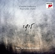 CD image TAL AND GROETHUYSEN / 1915 (VLAUDE DEBUSSY - REYNALDO HAHN)