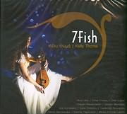 CD image ΚΕΛΥ ΘΩΜΑ / 7FISH (ROSS DALY, ZOHAR FRESCO, EFREN LOPEZ Κ.Α.)