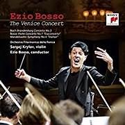 EZIO BOSSO / THE VENICE CONCERT (CD+DVD)