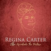 CD image for REGINA CARTER / ELLA: ACCENTUATE THE POSITIVE