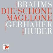 BRAHMS / DIE SCHONE MAGELONE (CHRISTIAN GERHAHER)