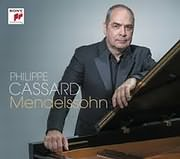 PHILIPPE CASSARD / MENDELSSOHN