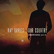 CD image for RAY DAVIES / OUR COUNTRY: AMERICANA ACT 2 (2LP) (VINYL)