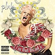CD image for PINK / I M NOT DEAD (2LP PINK) (VINYL)