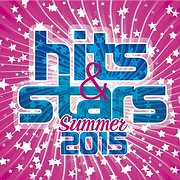 CD image VARIOUS ARTISTS / HITS AND STARS SUMMER 2015