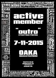 CD Image for ACTIVE MEMBER / OUTRO - Η ΤΕΛΕΥΤΑΙΑ ΣΥΝΑΥΛΙΑ (2CD+DVD)