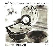 ACTIVE MEMBER / <br>AP TIS FTIAXIS MAS TA LATHIA (2CD)