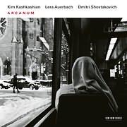 CD image KIM KASHKASHIAN - LERA AUERBACH - DMITRI SHOSTAKOVICH / ARCANUM
