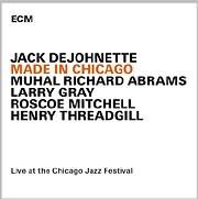 CD image JACK DEJOHNETTE / MADE IN CHICAGO