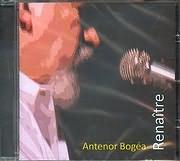 CD image ANTENOR BOGEA / RENAITRE