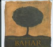 BAHAR / <br>MAKIS ABLIANITIS - (M.LIDAKIS - H.YAZDJIAN - P.TABOURIS)