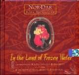 NOR DAR - KORA MICHAELIAN / <br>IN THE LAND OF FROZEN WATER