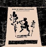 CD image for ΚΩΣΤΑΣ ΚΑΠΝΙΣΗΣ / ΔΗΜΟΤΙΚΟΙ ΑΝΤΙΛΑΛΟΙ - SONGS FROM THE GREEK FOLK ECHOES (VINYL)