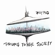 BILLY POD / <br>DRUMS TO HEAL SOCIETY (VINYL)