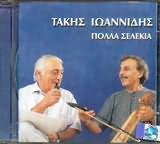 TAKIS IOANNIDIS / <br>POLLA SELEKIA